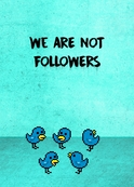 We Are Not Followers /  Leny